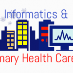 Informatics and Primary Health Care: Reflections on the Biennium