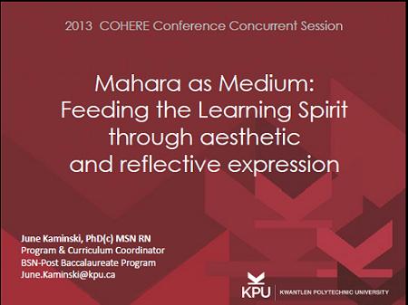 Mahara as Medium: Feeding the Learning Spirit through aesthetic and reflective expression